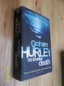 GRAHAM HURLEY NO LOVELIER DEATH /不详