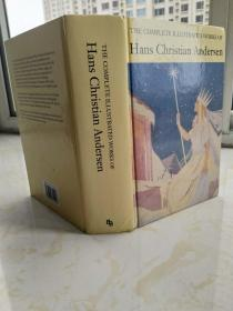 The Complete Illustrated Works of Hans Christian Andersen  安徒生童话全集  【英文原版,精装护封本,插图丰富,品相佳】