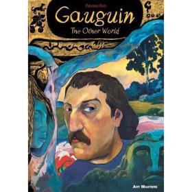 Gauguin The Other World: Art Masters Series 高更其他世界艺术大师系列书籍