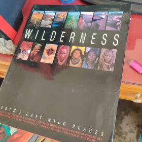 WILDERNESS--EARTH'S LAST WILD PLACES