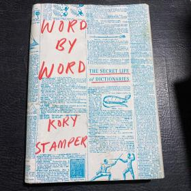 Word by Word:The Secret Life of Dictionaries