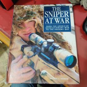《战争中的狙击手:从独立战争到现在》(The Sniper at War: From the American Revolutionary War to the Present Day)(Michael E. Haskew)