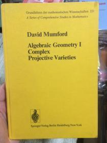 现货 Algebraic Geometry I: Complex Projective Varieties   英文原版 代数几何 第1卷 复射影簇