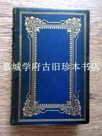 海蓝全皮精装/镜框式四角压花烫金封面/竹节、繁复烫金书脊/烫金书沿、内封边框/三面书口刷金/1853年版《拜伦叙述诗集》LORD BYRON: TALES AND POEMS (THE GLAOUR - BRIDE OF ABYDOS -THE CORSAIR - LARA - SIEGE OF CORINTH - PARISINA - PRISONER OF CHILLON - MAZEPPA