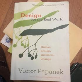 Design for the Real World:Human Ecology and Social Change(为现实世界设计:人类生态和社会变革)