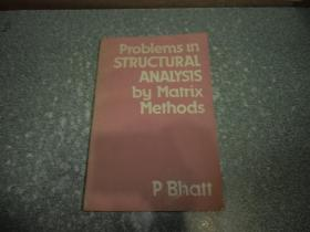 Problems in Structural Analysis by Matrix Methods(结构分析的矩阵方法)