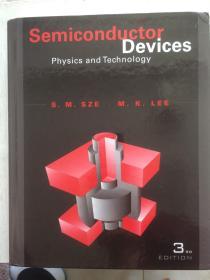 现货 Semiconductor Devices: Physics and Technology 英文原版 半导体器件物理(第3版)施敏(S. M. Sze) 半导体器件物理与工艺 半导体物理学