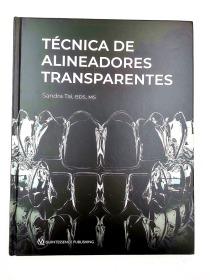 Técnica de Alineadores Transparentes (Spanish Edition)