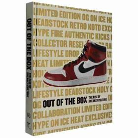 Out of the Box:The Rise of  Sneaker Culture球鞋文化收藏书籍 耐克NIKE/AJ/鬼冢虎/匡威/锐步/阿迪达斯
