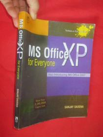 MS Office XP for Everyone      (16开 )  【详见图】