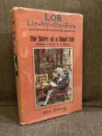 Lob Lie-by-the-Fire/The Story of a Short Life(尤因夫人《爱躺在炉火旁的罗布/短暂一生》,Randolph Caldecott和H.M.Brock两位名家插图,难找的书,布面精装带护封,1964年英国初版)
