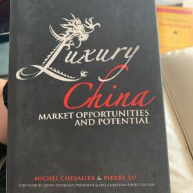 Luxury China:Market Opportunities and Potential