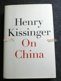 美国国务卿基辛格博士著作并亲笔手写签名本《论中国》2011年英文版, 其中有一些珍贵的历史照片—