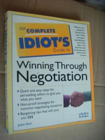 The complete idiot's guide to winning through negotiation <谈判秘籍> 英文原版 大16开 插图本(许多幽默插图)