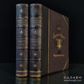 1883年,103幅插图《布莱恩诗歌文库  A New Library Of Poetry And Song 》2册全,约28.8*21.8*4.5cm/5.2kg/1100p,半皮接髹漆面,水波缎纹环衬,三口刷金!威廉·卡伦·布莱恩编著。低估9品。★公益宝贝,该笔交易将为对口帮扶留守儿童捐赠10%★