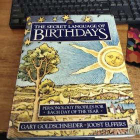 The Secret Language of Birthdays:Personology Profiles for Each Day of the Year