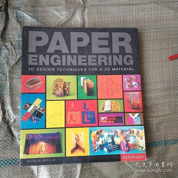 PAPER ENGINEERING : 3D Design Techniques for a 2D Material(英文原版,纸艺:二维材料的三维设计技术)
