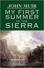 My First Summer in Sierra夏日走过山间,约翰·缪尔作品,英文原版