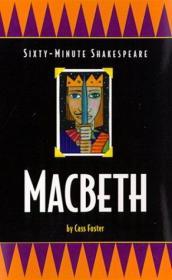 Macbeth:Sixty-MinuteShakespeareSeries