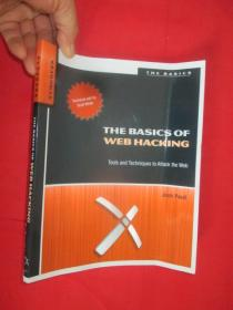 The Basics of Web Hacking: Tools and    (16開  )  【詳見圖】