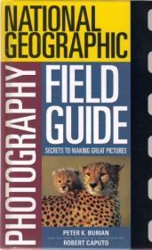 B002I55C0I National Geographic Photography Field Guide-B002I55C0I国家地理摄影现场指南