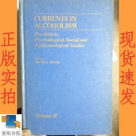 英文书  currents  in  alcoholism 酒精中毒的趋势