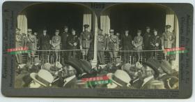 清末民国立体照片-----民国时期一次世界大战结束,比利时雅克将军,意大利戴兹将军,法国福煦将军,战神潘兴将军,英国海军元帅贝蒂伯爵等一战著名将领在庆祝仪式上合影