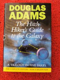 The Hitch Hiker's Guide to the Galaxy:A Trilogy in Five Parts
