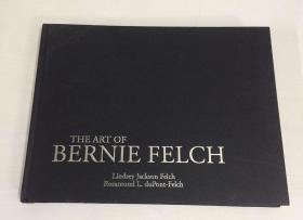 The art of Bernie felch Lindsey Jackson felch Rosamond l.