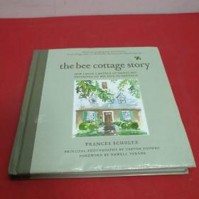 The Bee Cottage Story  How I Made a Muddle of Th