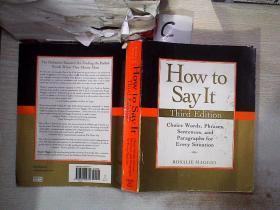How to Say It, Third Edition:Choice Words, Phrases, Sentences, and Paragraphs for Every Situation如何说,第三版:为每种情况选择单词、短语、句子和段落(25)