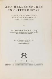 中亚发掘记 / 新疆的地下文化宝藏(Auf Hellas Spuren in Ostturkistan),是德国吐鲁番考察队于1904~1905年、1906~1907年第二、第三次到新疆考察探险的纪实,内容涉及到各地的宗教、寺窟及所见所闻等。本店此处销售的为该版本的仿古道林纸、原色高清原大复制、无线胶装平装本。