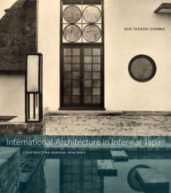 International Architecture In Interwar Japan