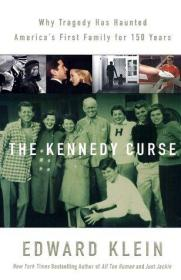 The Kennedy Curse: Why Tragedy Has Haunted Americas First Family for 150 Years-肯尼迪诅咒:为什么150年来悲剧一直困扰着美国第一家庭