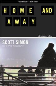 Home and Away: Memoir of a Fan
