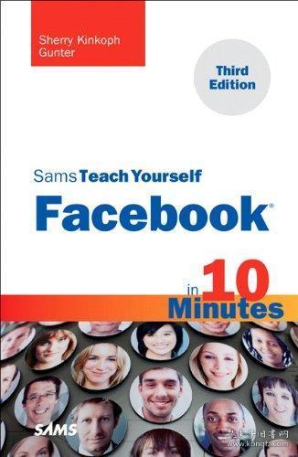 Sams Teach Yourself Facebook in 10 Minutes (Sams Teach Yourself -- Minutes)-10分钟内自学Facebook(Sams自学--分钟)