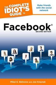 The Complete Idiots Guide to Facebook, 2nd Edition-完整的白痴Facebook指南,第二版