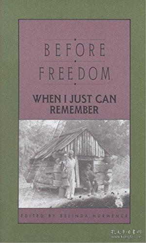 BeforeFreedom,WhenIJustCanRemember