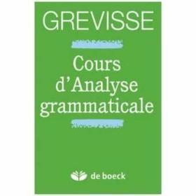 Cours d'Analyse grammaticale,7e édition