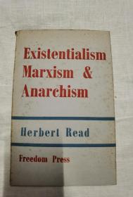 Existentialism Maxrism and Anarchism【存在主义,马克思主义和无政府主义】