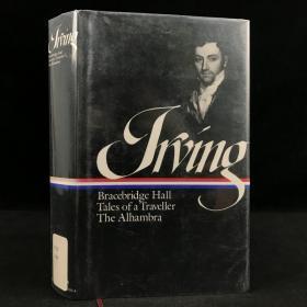 1991年,《华盛顿·欧文作品集:布雷斯布里奇田庄、旅客谈、阿尔罕伯拉》,精装,Washington Irving : Bracebridge Hall, Tales of a Traveller,