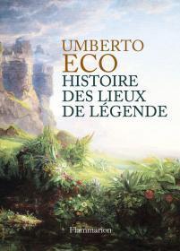 Histoire des lieux de legende 传奇地方的历史 法语版