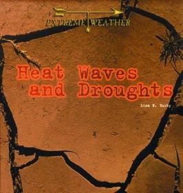 Heat Waves and Droughts (Extreme Weather)-热浪和干旱(极端天气)