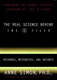 The Real Science Behind the X Files: Microbes, Meteorites, and Mutants-X档案背后的真正科学:微生物、陨石和突变体