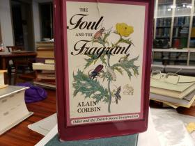 The Foul and the Fragrant: Odor and the French Social Imagination