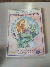The little mermaid and other fairy tales:小美人鱼和其他童话故事