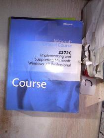 2272C Implementing and Supporting Microsoft Windows XP Professional(67)(书脊小破损)