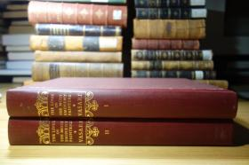 Lives of the Most Eminent Painters  两卷  乔尔乔·瓦萨里的美术史巨著 艺苑名人传 最杰出画家们的生平 1967年 The Heritage Press  大本 3.3公斤