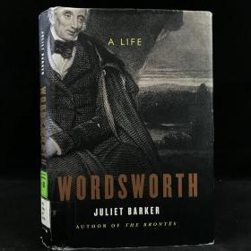 2001年,朱丽叶·巴克《华兹华斯传》,41幅插图,精装,Wordsworth by Juliet Barker