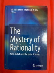The Mystery of Rationality: Mind, Beliefs and the Social Sciences (神秘之理智)研究文集